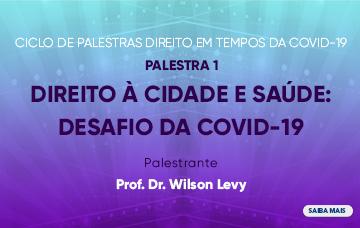 Ciclo de Palestras O Direito em Tempos de Covid-19