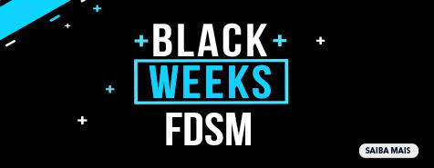 BLACK WEEKS FDSM