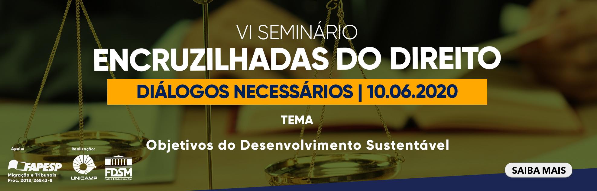IV SEMINÁRIO ENCRUZILHADAS DO DIREITO: DIÁLOGOS NECESSÁRIOS