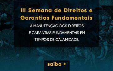 III Semana de Direitos e Garantias Fundamentais