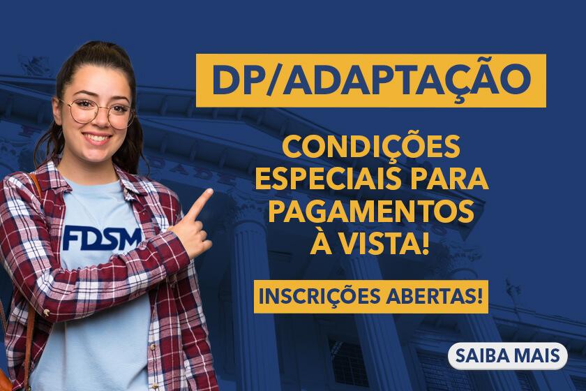 INSCRIÇÕES ABERTAS PARA D/P E ADAPTAÇÃO