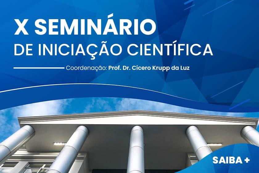 X Seminário de Iniciação Científica