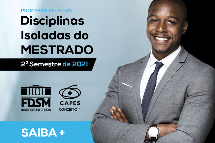 PROCESSO SELETIVO PARA DISCIPLINAS ISOLADAS DO MESTRADO - 2º SEMESTRE DE 2021