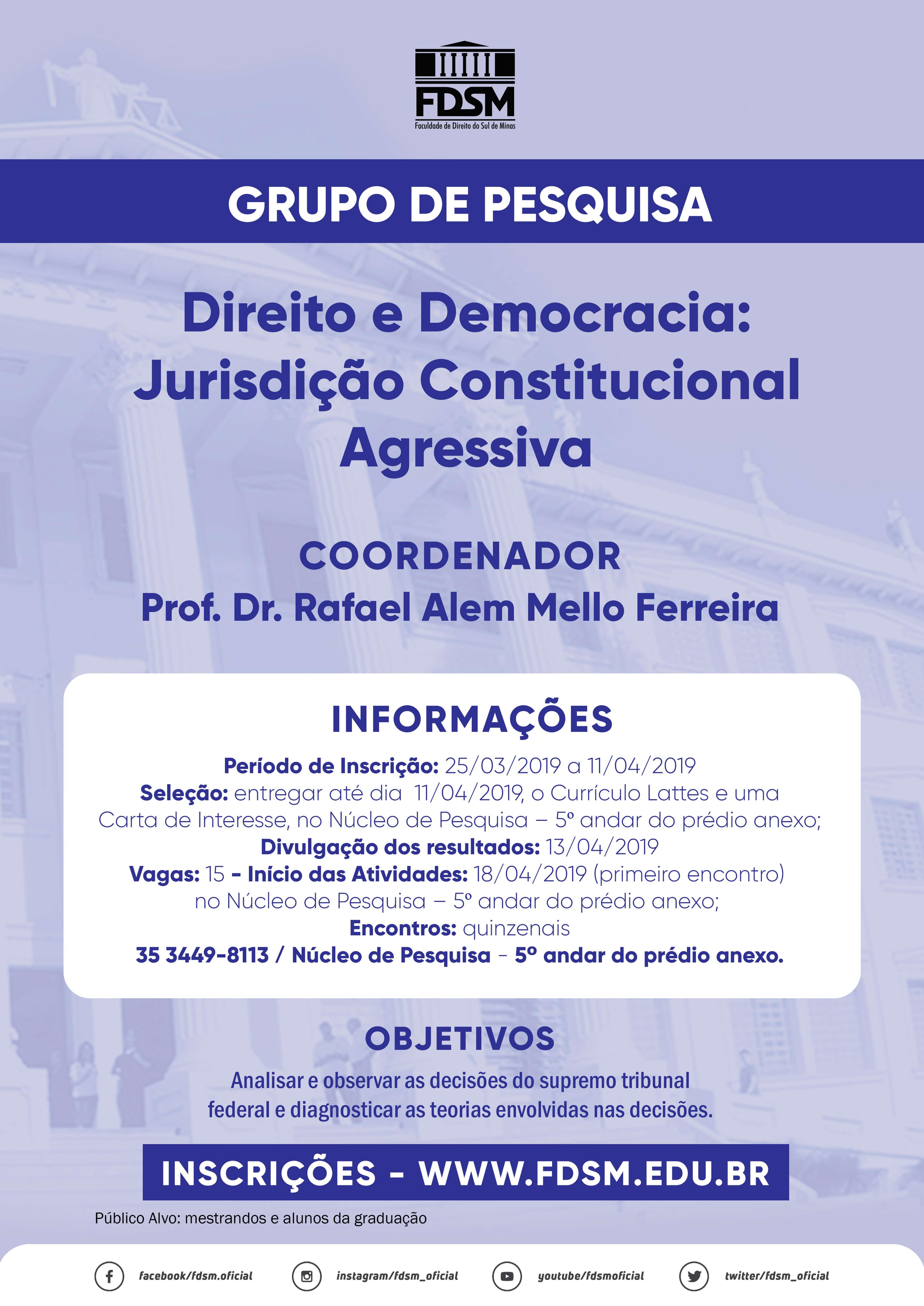 Grupo de Pesquisa - Direito e Democracia: Jurisdição Constitucional Agressiva
