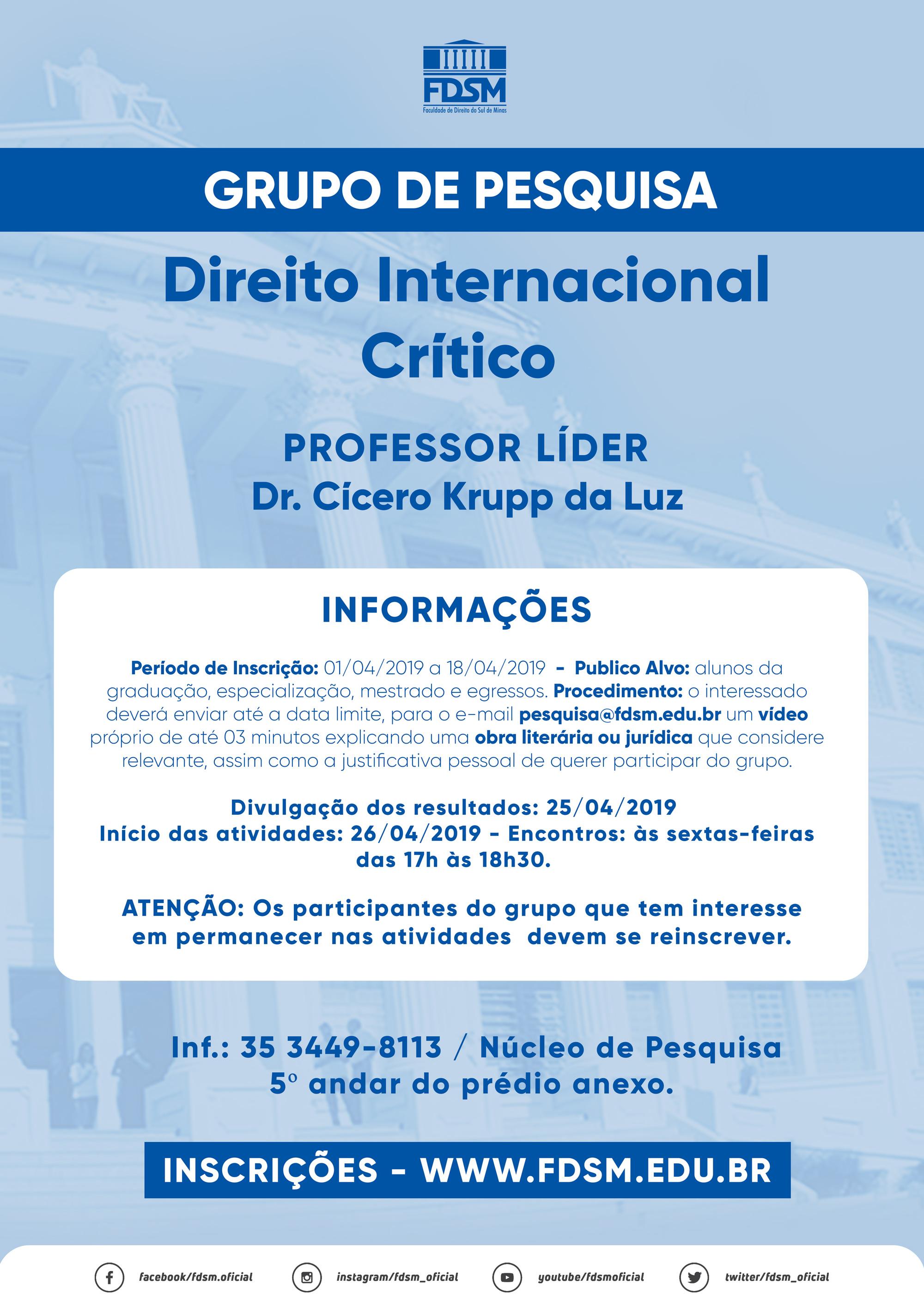 Grupo de Pesquisa: Direito Internacional Crítico;