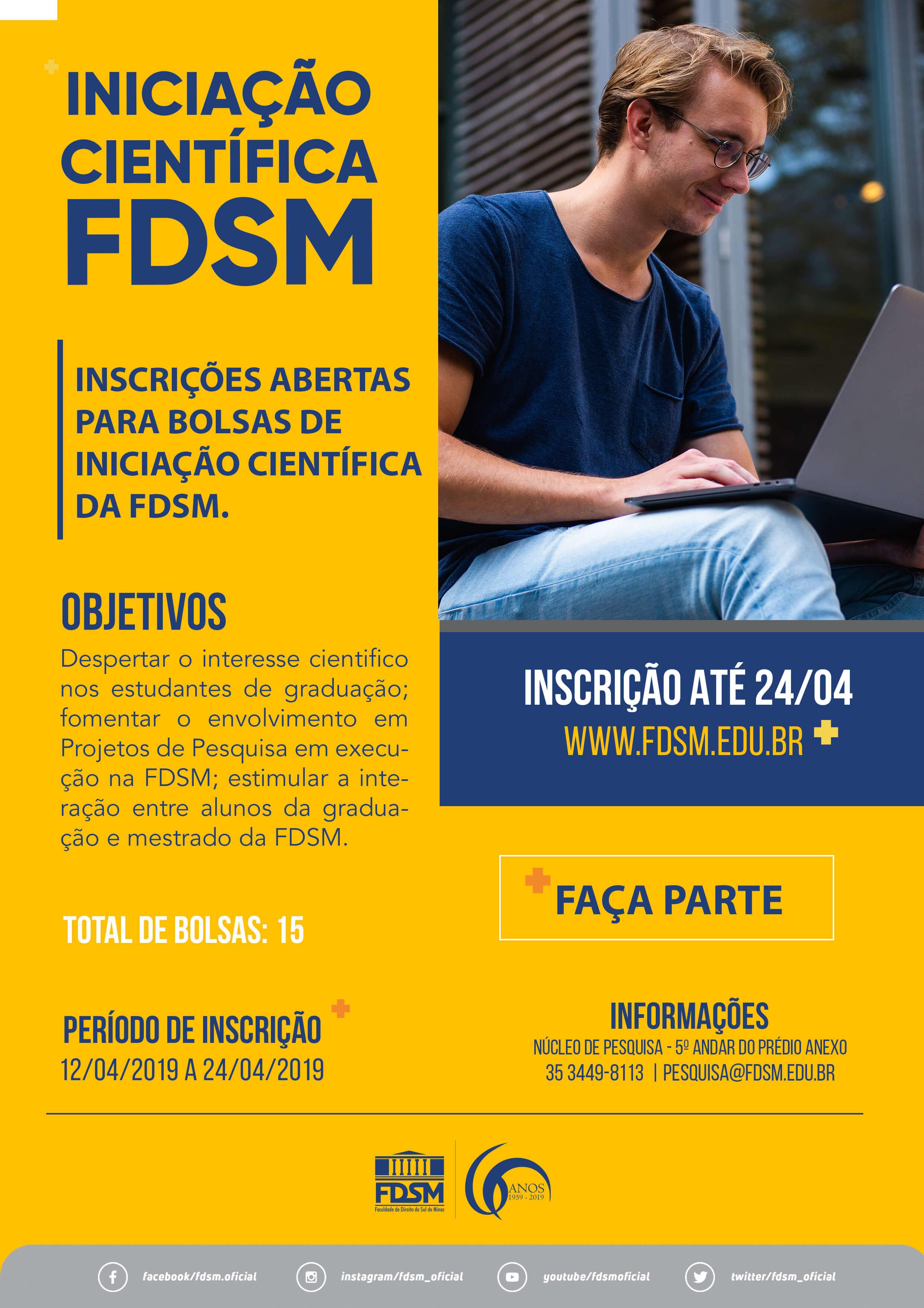 Processo Seletivo para Bolsas de Iniciação Científica FDSM