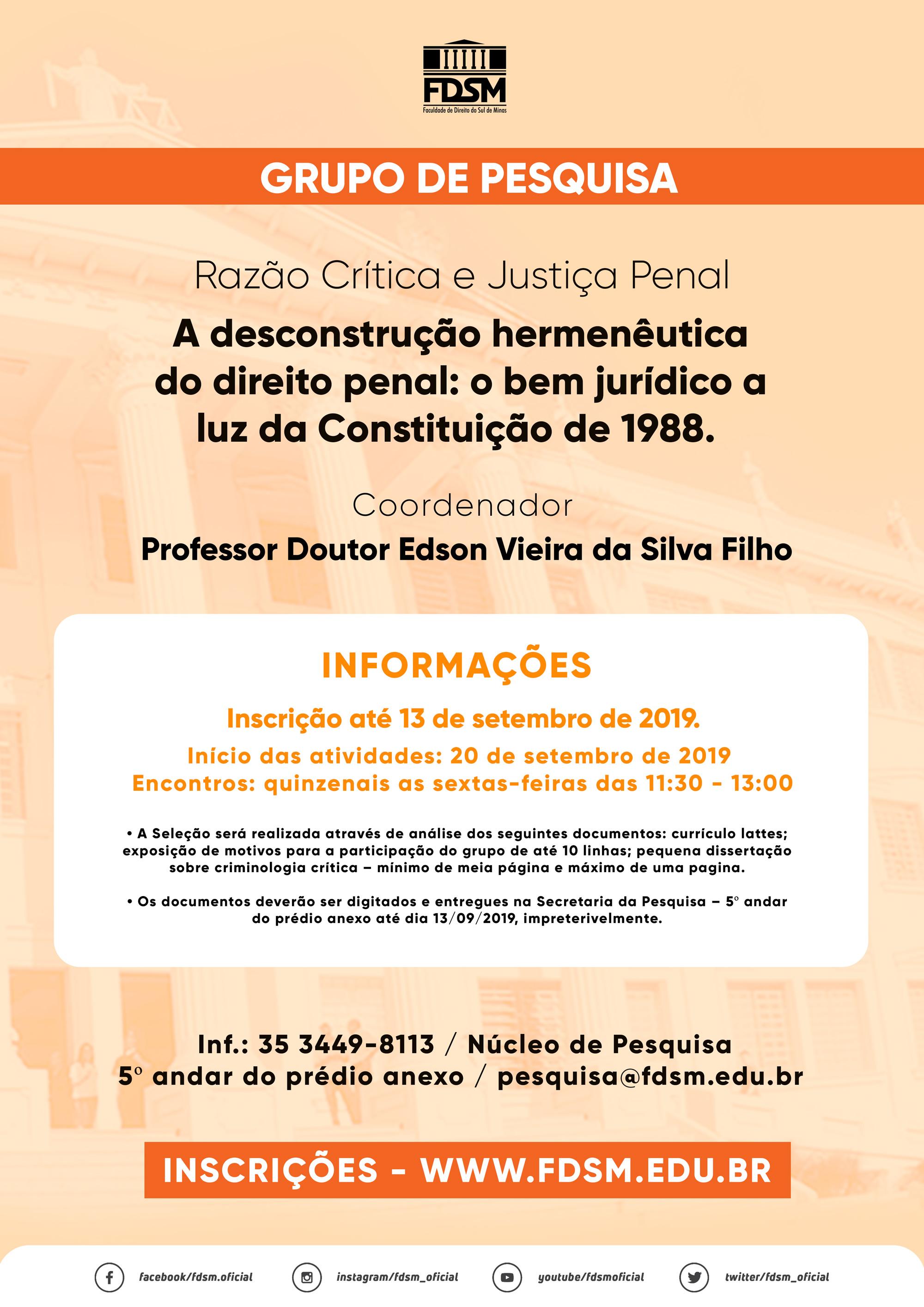 Grupo de Pesquisa: Razão Crítica e Justiça Penal;