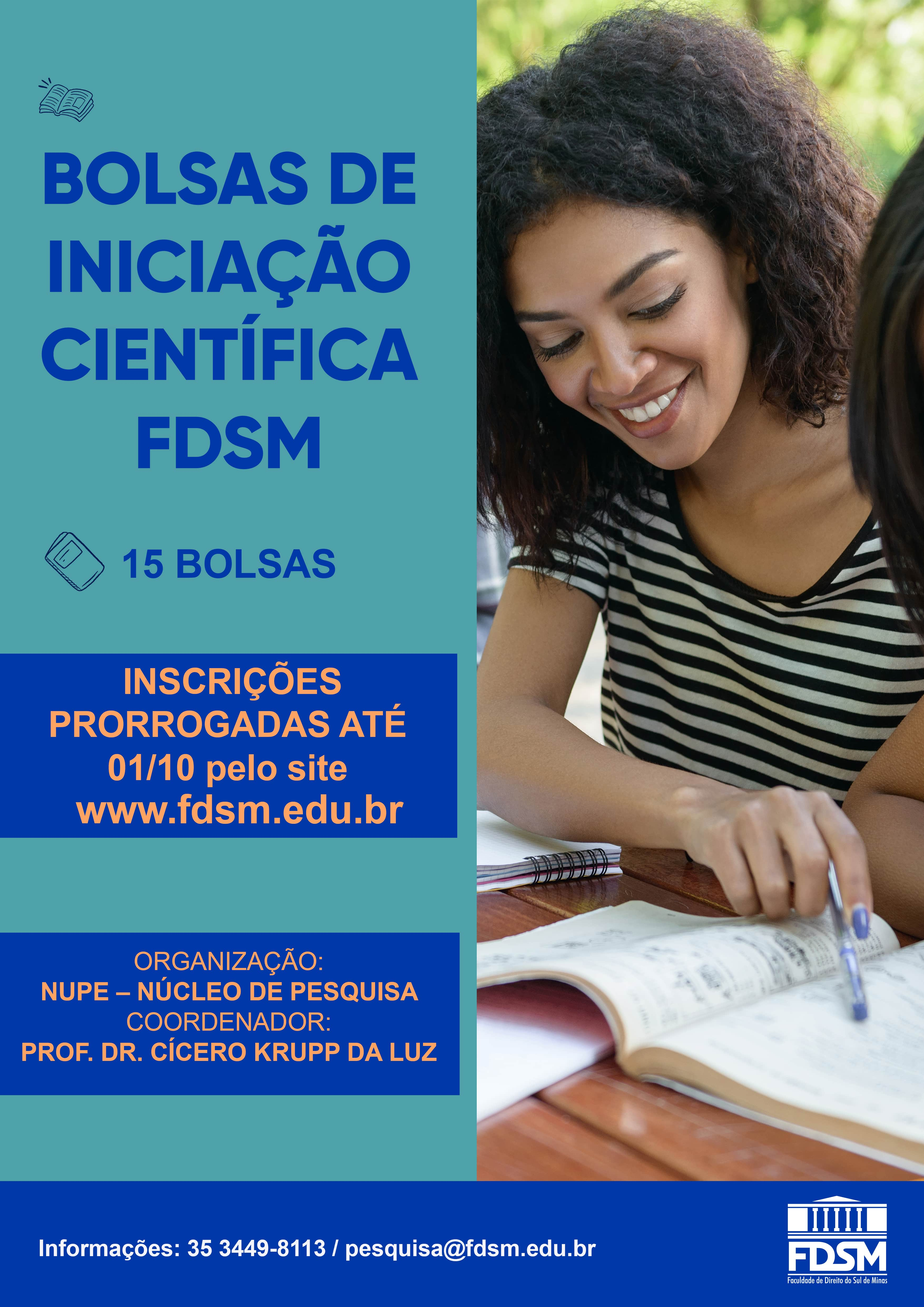 Evento 672 - PROCESSO SELETIVO PARA BOLSAS DE INICIAÇÃO CIENTÍFICA FDSM 2020/2021