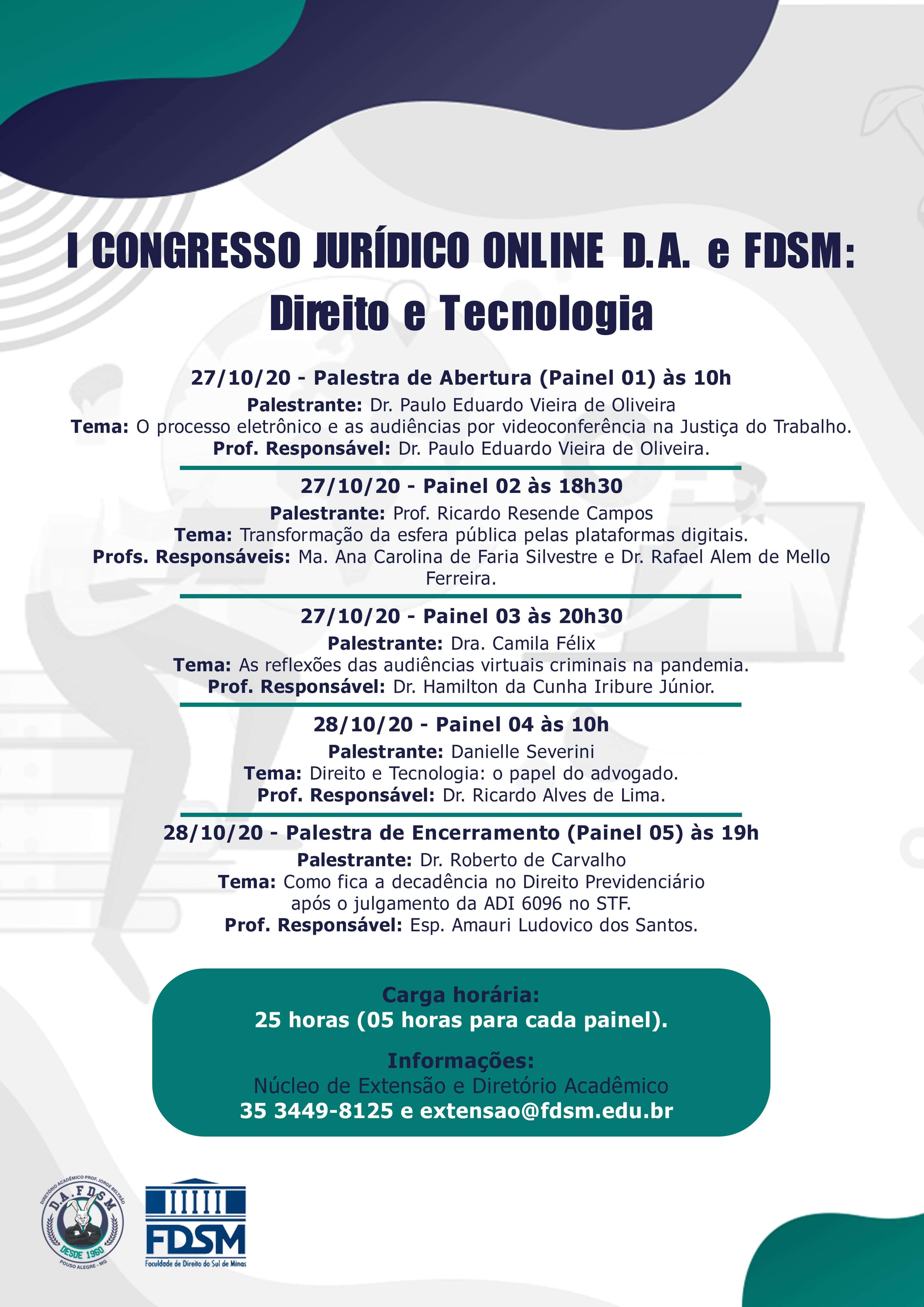Evento 687 - I CONGRESSO JURÍDICO ONLINE D.A. E FDSM: DIREITO E TECNOLOGIA