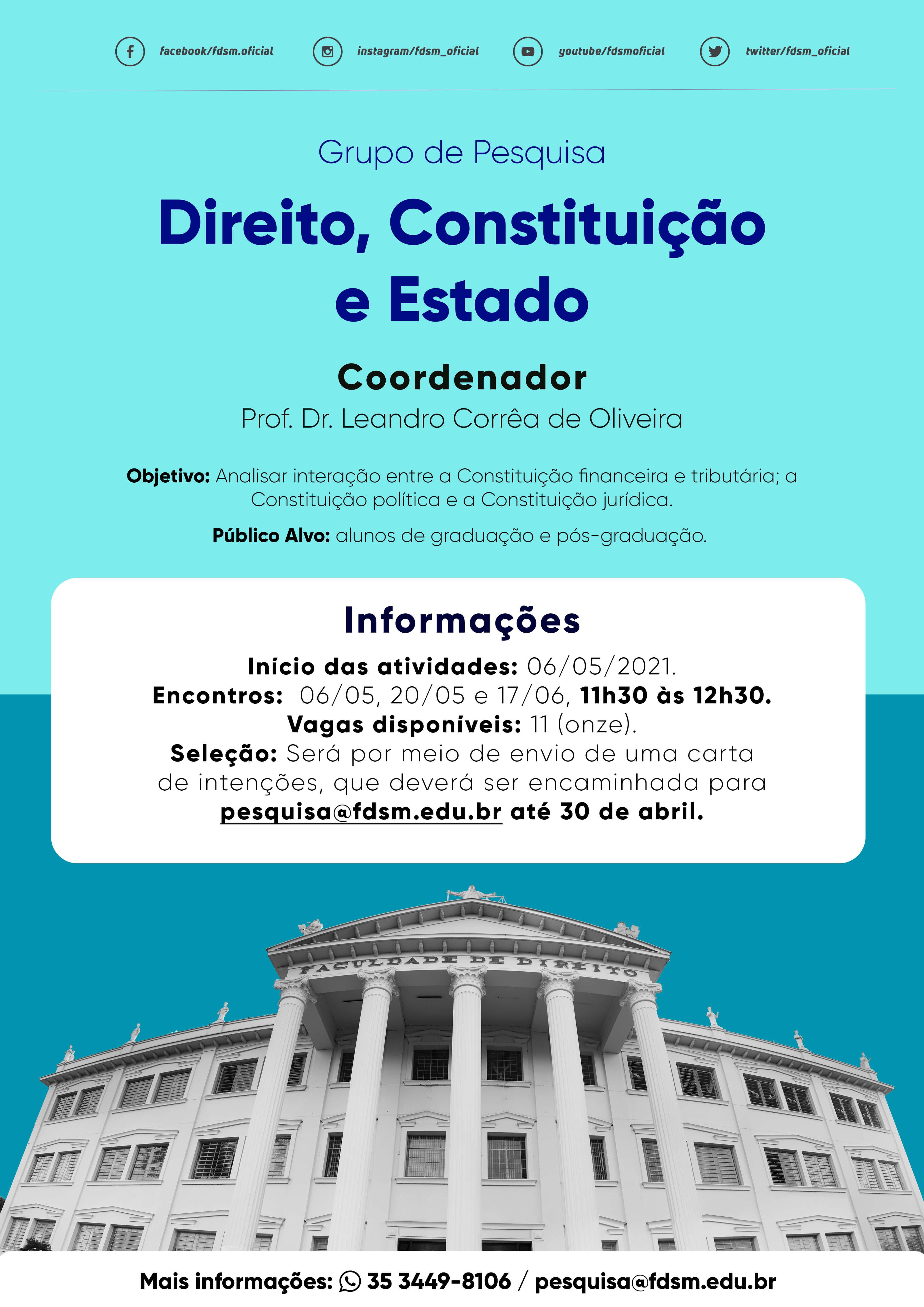 Evento 753 - GRUPO DE PESQUISA: DIREITO, CONSTITUIÇÃO E ESTADO.