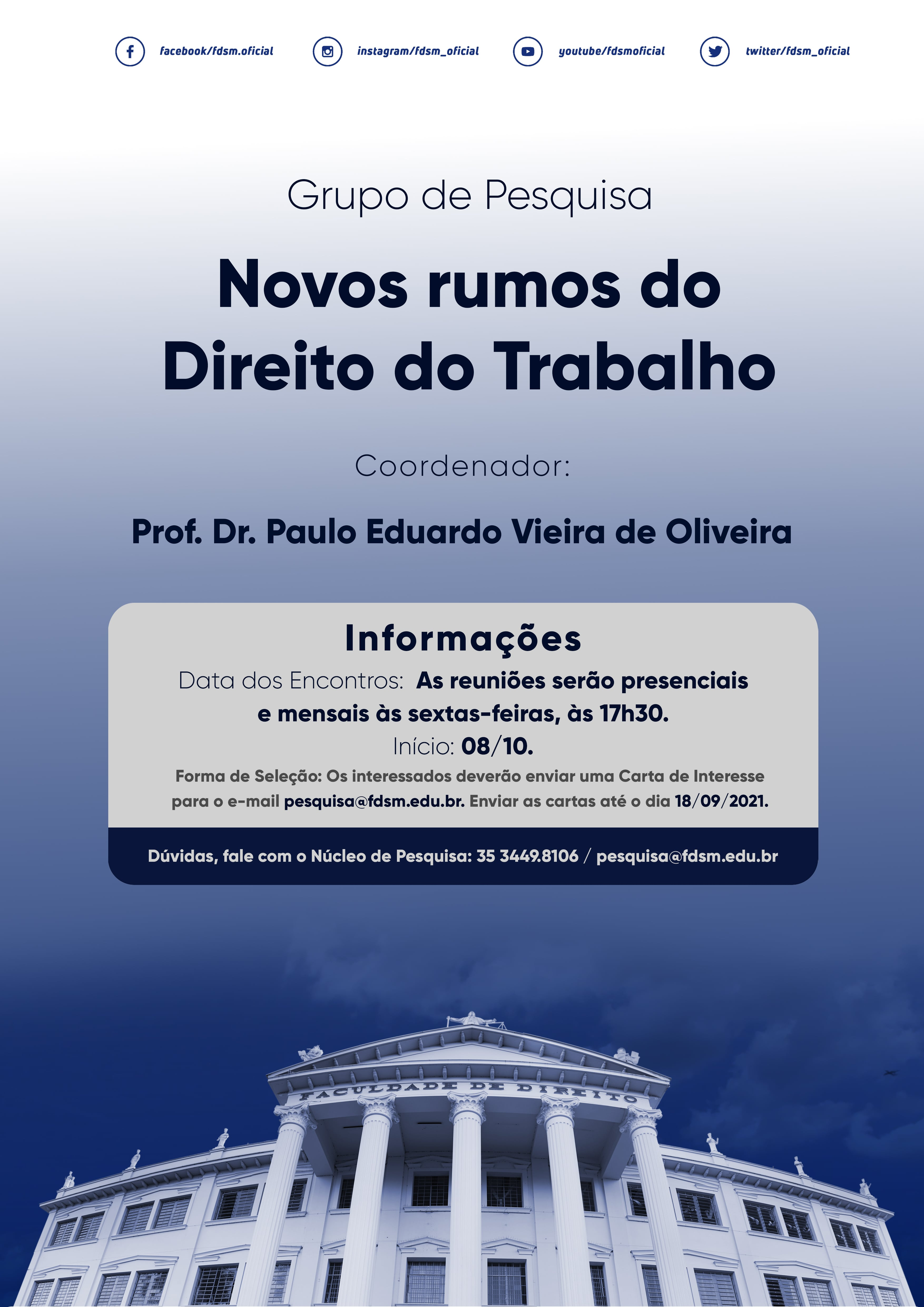 Evento 790 - GRUPO DE PESQUISA NOVOS RUMOS DO DIREITO DO TRABALHO