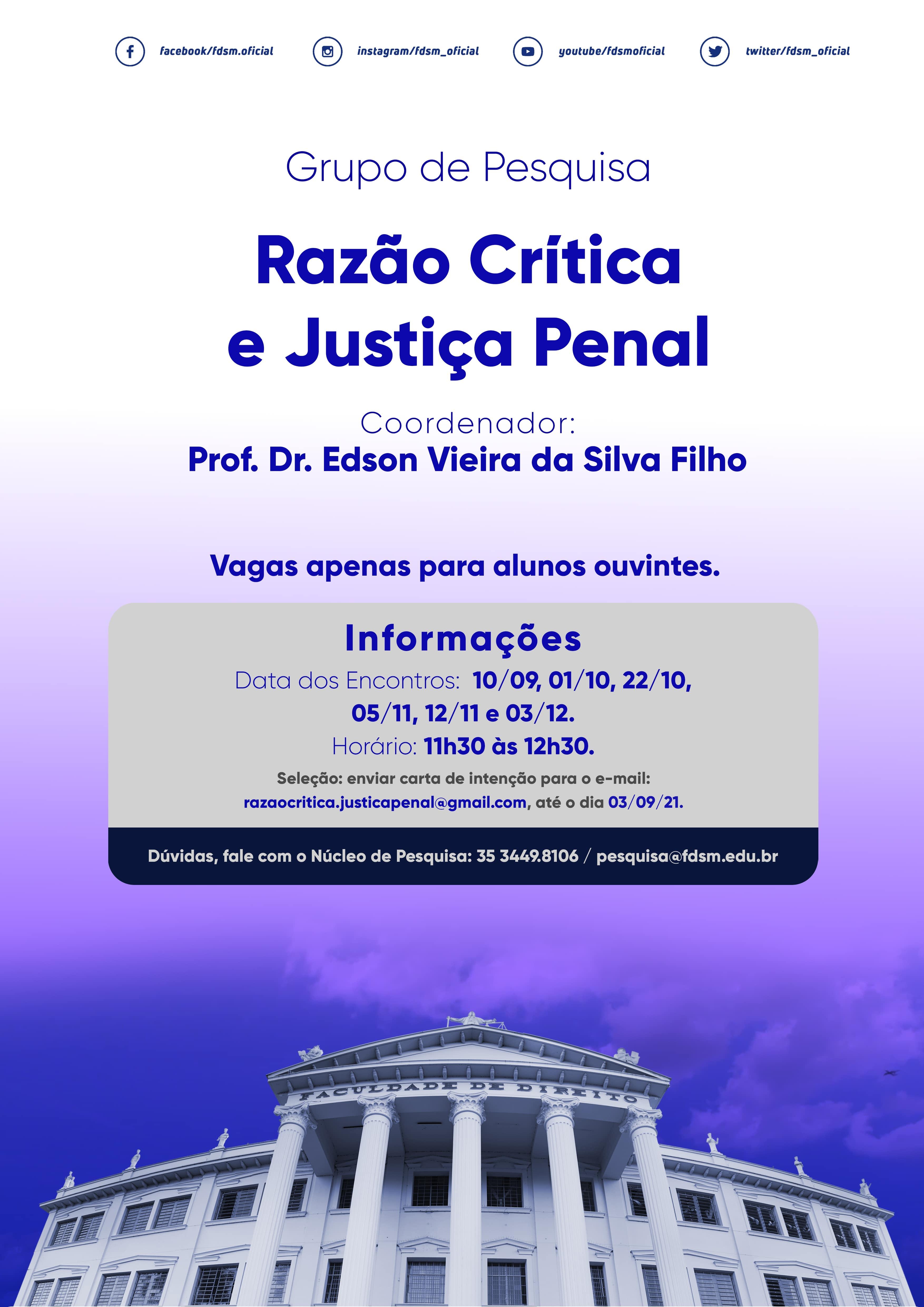 Evento 791 - GRUPO DE PESQUISA RAZÃO CRÍTICA E JUSTIÇA PENAL