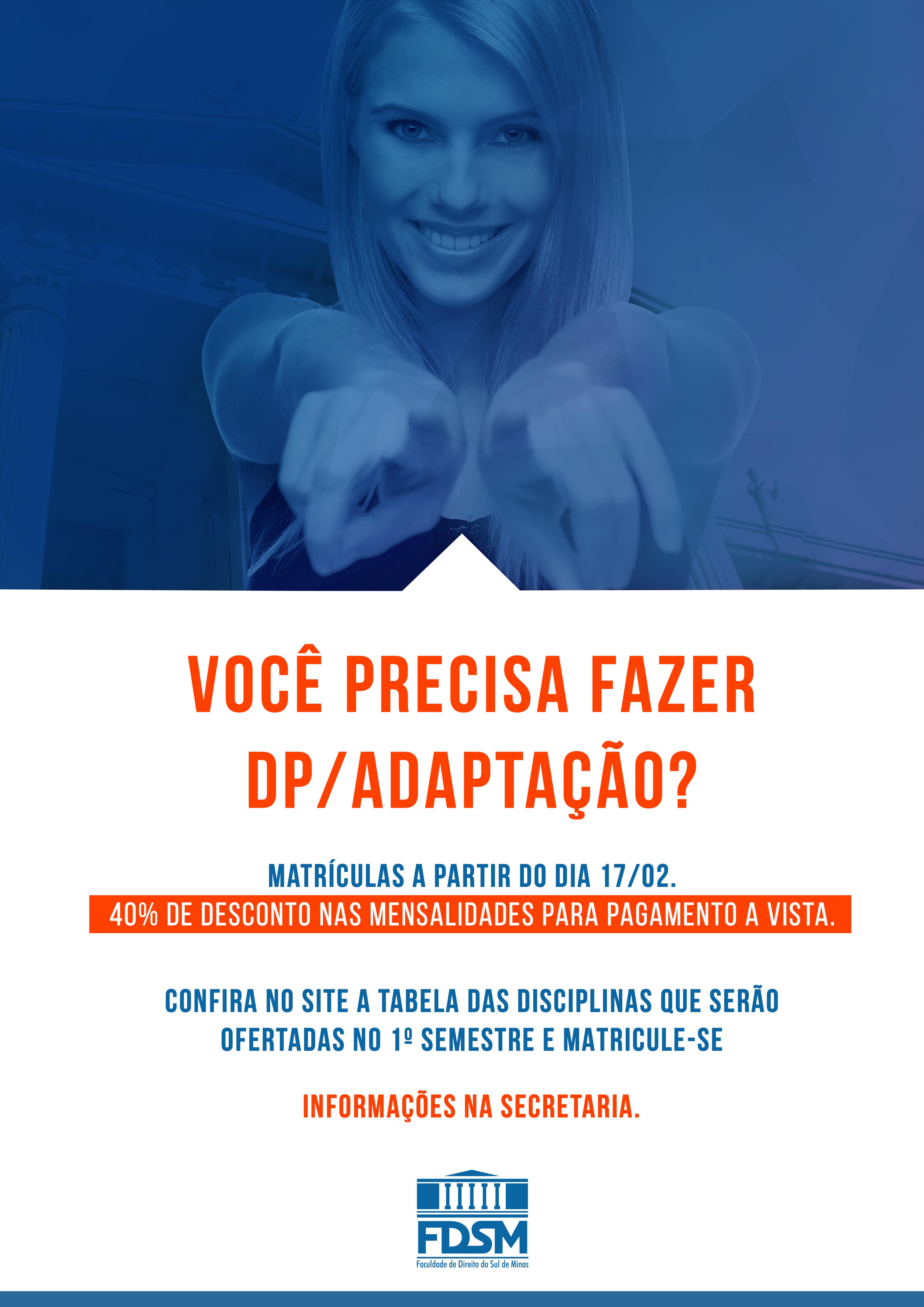 Notícia 6244 - MATRÍCULAS ABERTAS PARA DP/ADAPTAÇÃO.
