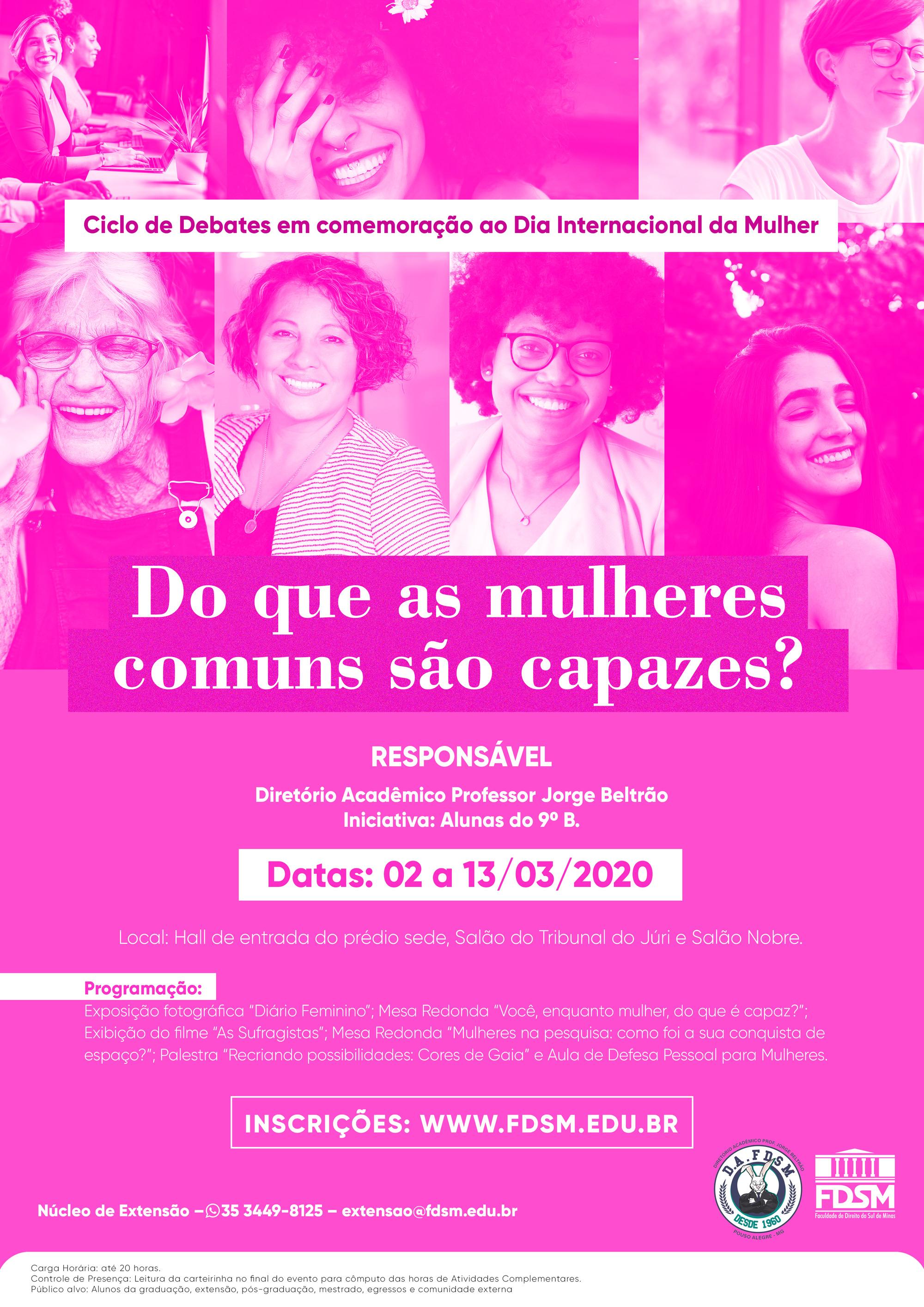 Noticia 6280 - CICLO DE DEBATES EM COMEMORAÇÃO DO DIA INTERNACIONAL DA MULHER