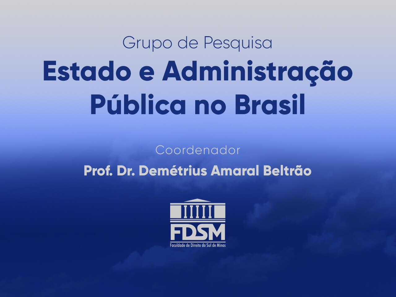 Noticia 6847 - RESULTADO PROCESSO SELETIVO - GRUPO DE PESQUISA 'ESTADO E ADMINISTRAÇÃO PÚBLICA NO BRASIL'