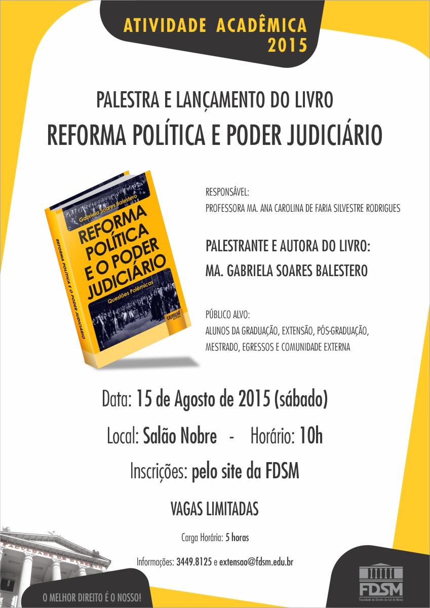 Cód 44: Palestra: Reforma Política e Poder Judiciário.
