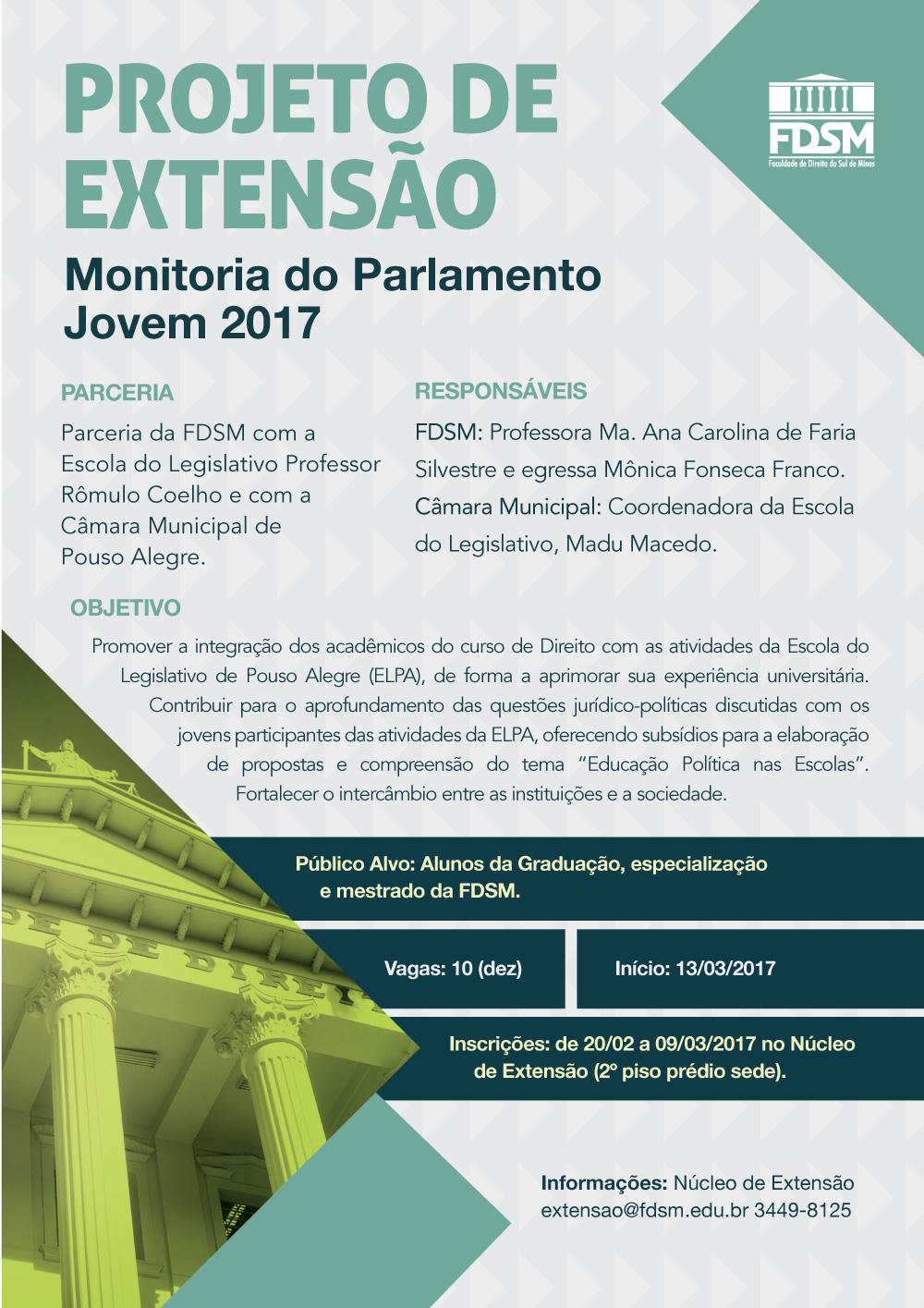 Noticia 3266 - PROJETO DE EXTENSÃO: MONITORIA DO PARLAMENTO JOVEM 2017