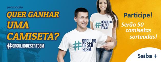 PROMOÇÃO CAMISETAS ORGULHO DE SER FDSM