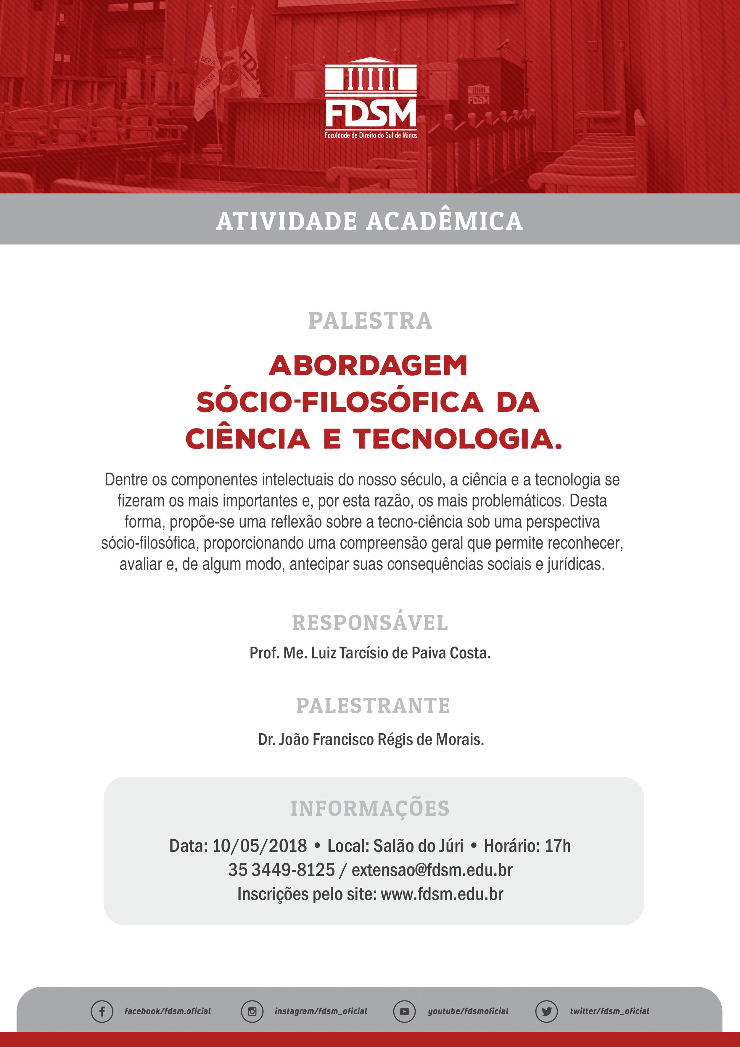 Palestra 'Abordagem Sócio-filosófica da Ciência e Tecnologia'