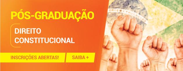 PÓS-GRADUAÇÃO LATO SENSU EM DIREITO CONSTITUCIONAL