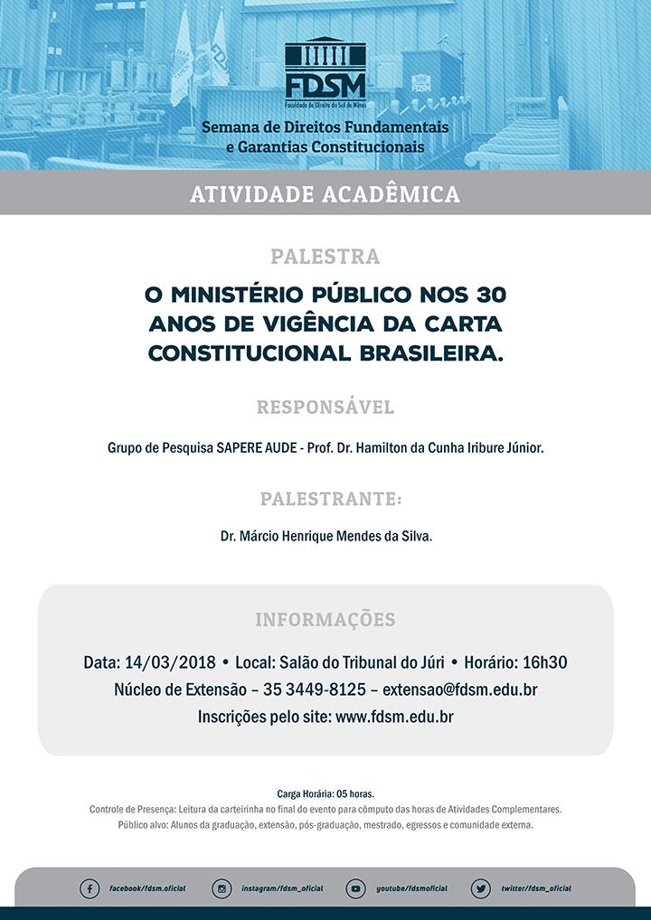 """Palestra """"O Ministério Público nos 30 Anos de Vigência da Carta Constitucional"""""""
