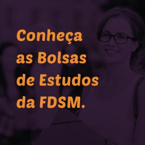 Noticia 3850 - CONHEÇA OS PROGRAMAS DE BOLSA DE ESTUDOS DA FDSM