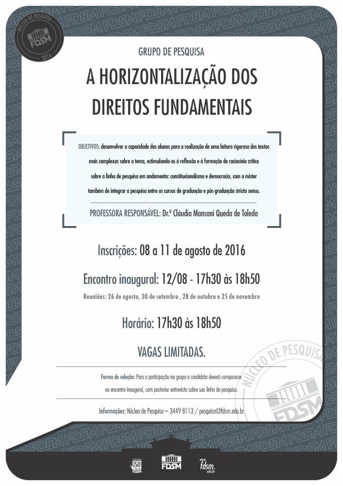 Noticia 2623 - GRUPO DE PESQUISA: A HORIZONTALIZAÇÃO DOS DIREITOS FUNDAMENTAIS