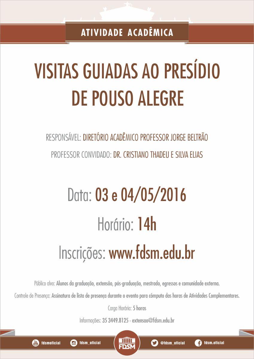 Noticia 2359 - VISITAS GUIADAS AO PRESÍDIO DE POUSO ALEGRE