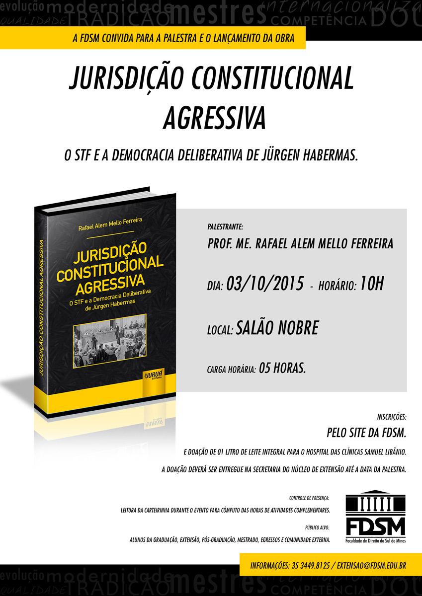 Palestra e Lançamento do Livro Jurisdição Constitucional Agressiva