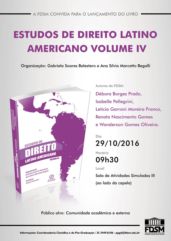 Noticia 2837 - LANÇAMENTO DA OBRA ESTUDOS DE DIREITO LATINO AMERICANO VOLUME IV