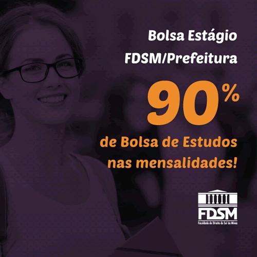 Noticia 3762 - BOLSA-ESTÁGIO FDSM/PREFEITURA - BOLSAS DE ESTUDOS DE 90% NAS MENSALIDADES