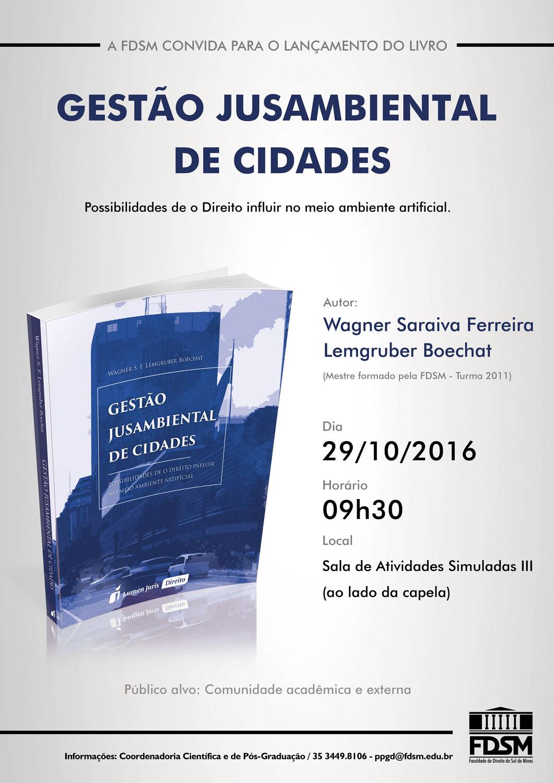 Noticia 2835 - LANÇAMENTO DA OBRA GESTÃO JUSAMBIENTAL DE CIDADES