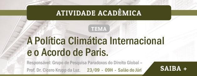 """Palestra """"A Política Climática Internacional e o Acordo de Paris"""""""