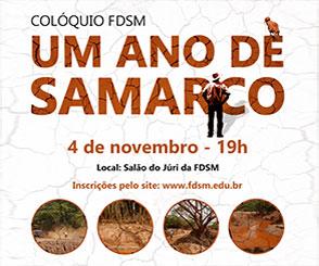 Noticia 2901 - FDSM PROMOVE EVENTO SOBRE CATÁSTROFE AMBIENTAL DE MARIANA/MG