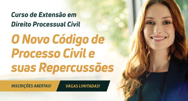 Curso de Extens�o em Direito Processual Civil - O Novo CPC e Suas Repercuss�es