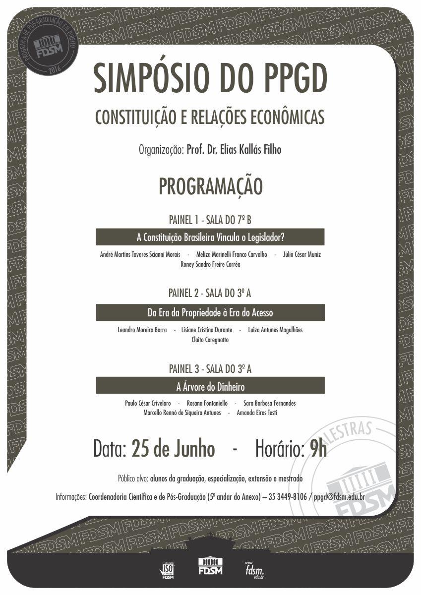 Noticia 2529 - SIMPÓSIO DO PPGD - CONSTITUIÇÃO E RELAÇÕES ECONÔMICAS