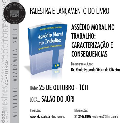 PALESTRA E LANÇAMENTO DO LIVRO ASSÉDIO MORAL NO TRABALHO
