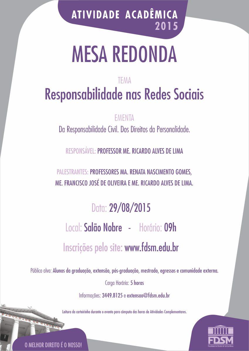 Mesa Redonda: Responsabilidade nas Redes Sociais.