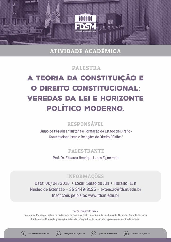 """Palestra """"A Teoria da Constituição e o Direito Constitucional"""""""