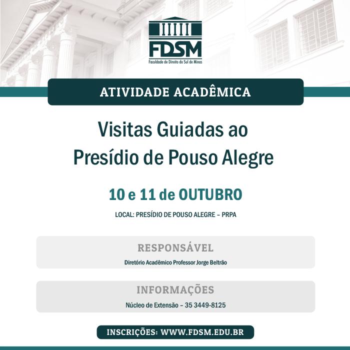 Cód 179: Visitas Guiadas ao Presídio de Pouso Alegre