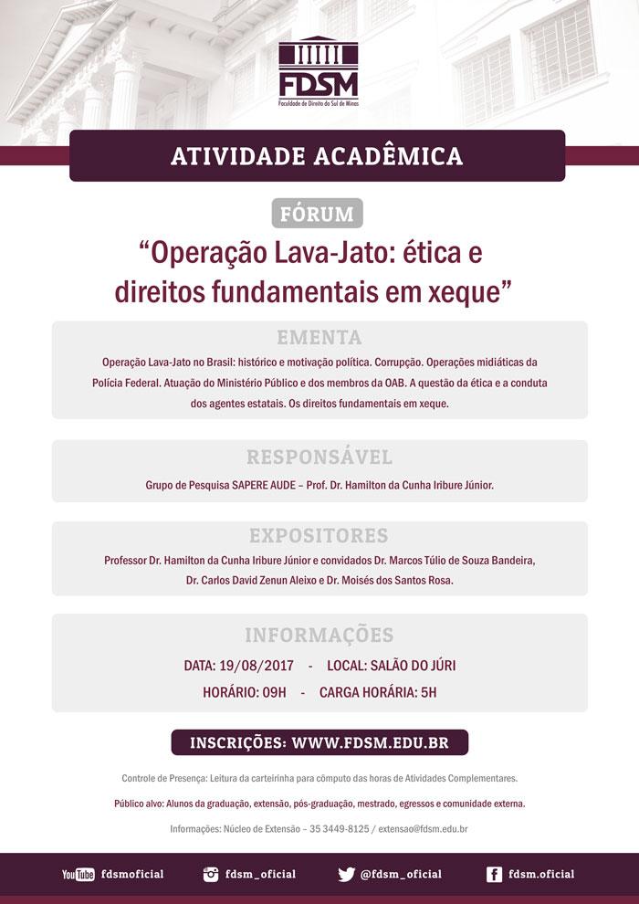 """Cód 152:  Fórum """"Operação Lava-Jato: ética e direitos fundamentais..."""