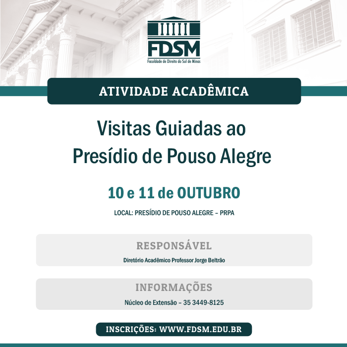 Evento 178 - VISITAS GUIADAS AO PRESÍDIO DE POUSO ALEGRE